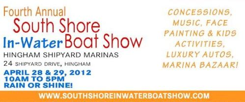 South Shore In-Water Boat Show April 28th, 2012